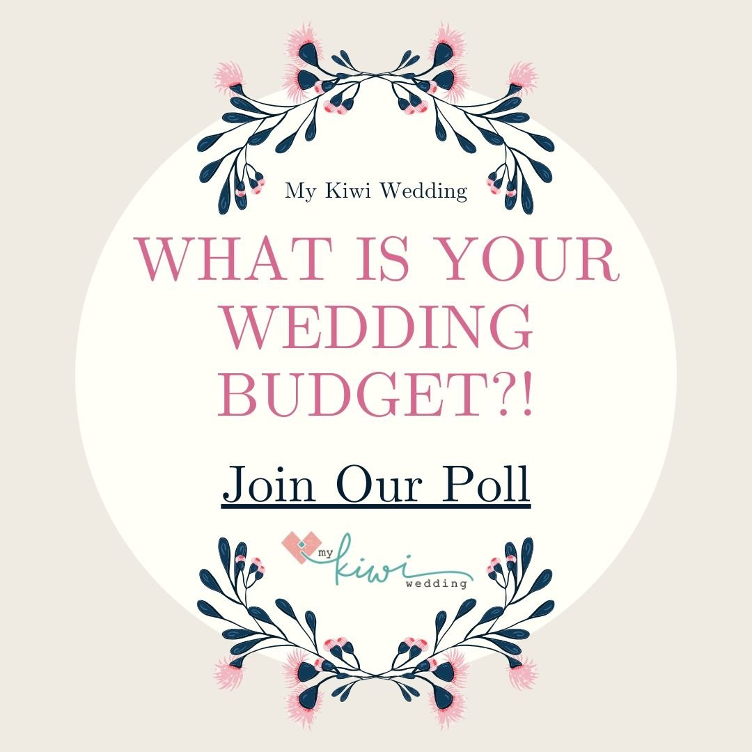 New Zealand Wedding Budget For 2020-2021 Poll